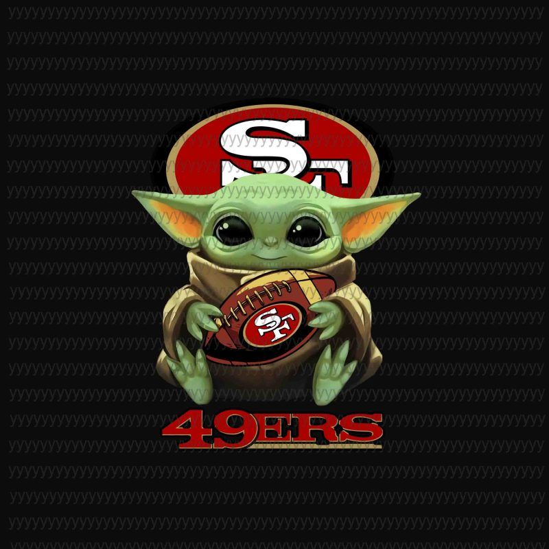 Baby Yoda 49ers Baby Yoda Png Star Wars Png The Mandalorian The Child Png Jpg Psd File Design For T Shirt Yoda Png 49ers Pictures Sf 49ers