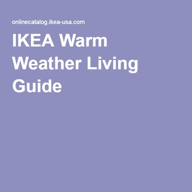 IKEA Warm Weather Living Guide