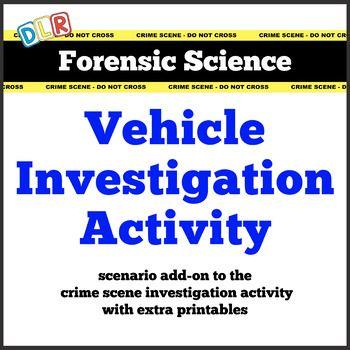 forensic science vehicle crime scene investigation activity forensic science pinterest. Black Bedroom Furniture Sets. Home Design Ideas