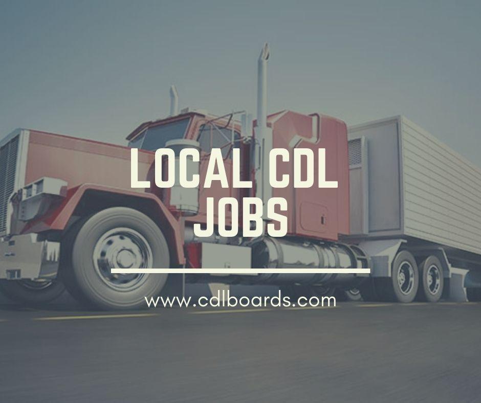 Local cdl jobs truck driving jobs driving jobs new trucks