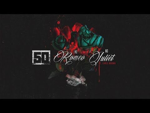 50 Cent Chris Brown Team Up For No Romeo No Juliet Single