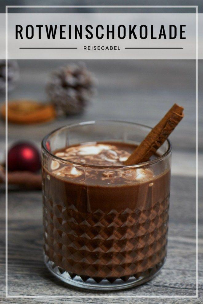 Rotweinschokolade - Wein und Schokolade zum trinken - Reisegabel #hawaiianfoodrecipes