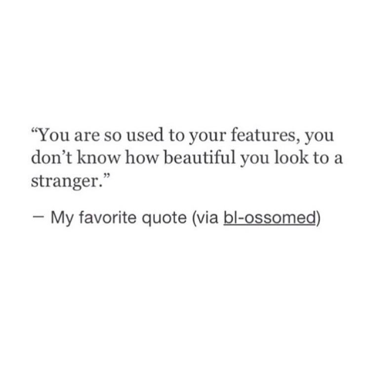 You Can T See Your Own Beauty Quotes Pinterest Quotes Sayings