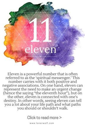 The mystical meaning of number 11: spiritual messenger, change, destiny / numerology