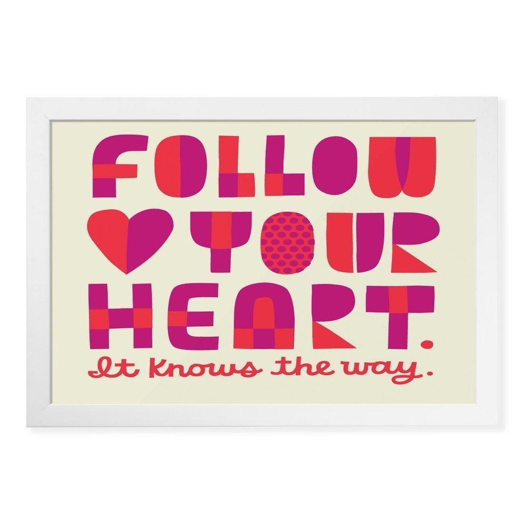 Follow Your Heart'