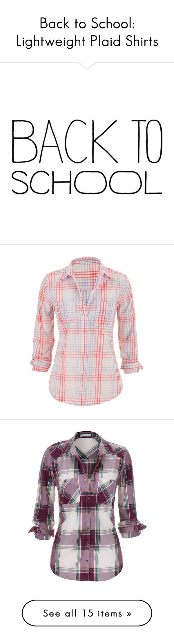 """""""Back to School: Lightweight Plaid Shirts"""" by polyvore-editorial ❤ liked on Polyvore"""