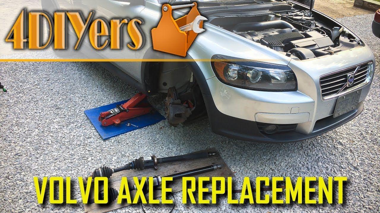 DIY: Volvo C30 S40 V50 C70 Right Axle Replacement | Volvo