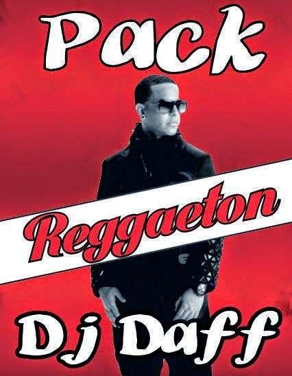 Pack Dj Daff Especial Reggaeton Reggaeton Musica Dj