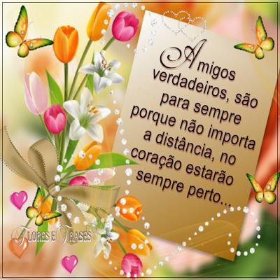 Flores E Frases Amigos Verdadeiros São Para Sempre