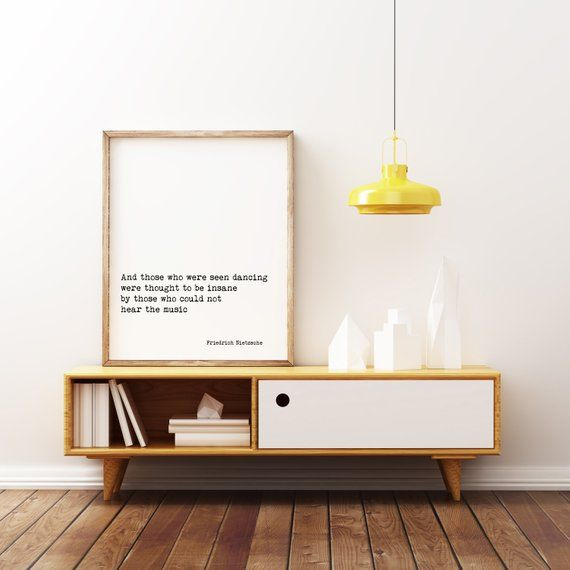Friedrich Nietzsche Quote Print And Those Who Were Seen Etsy Quote Prints Art Prints Quotes Inspirational Prints
