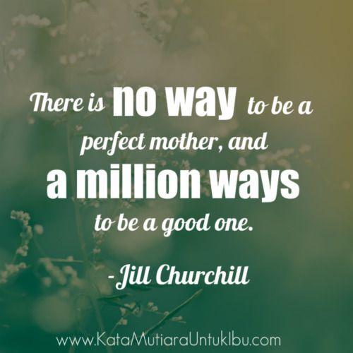 Mom S Quote Kata Mutiara Untuk Ibu Kata Kata Bijak Com Quotes
