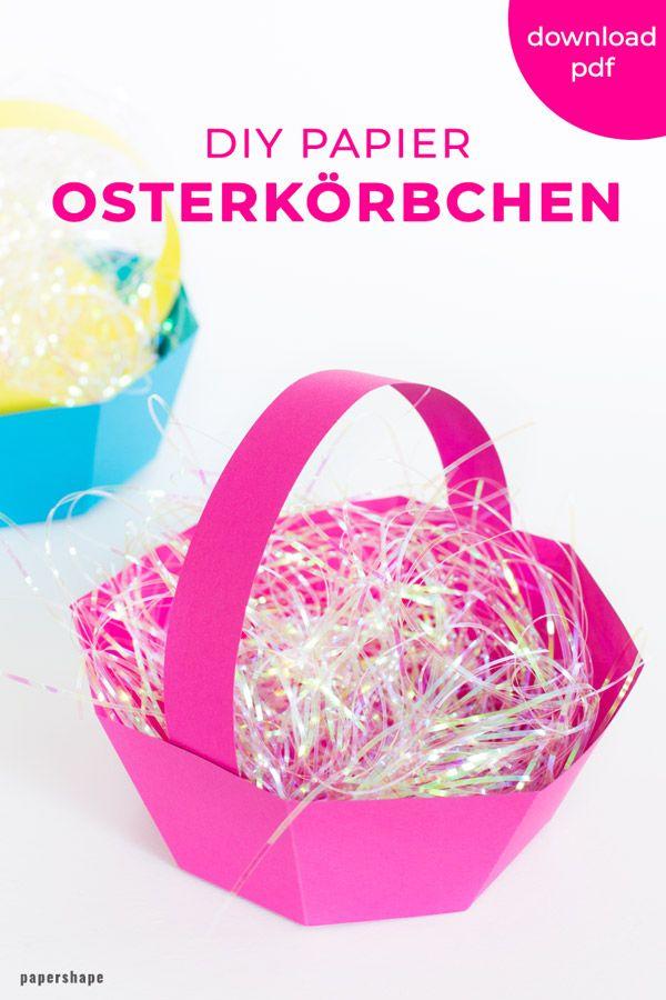 Osterkörbchen basteln aus Papier (wirklich schnell und einfach)