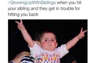 20 Things Anyone With Siblings Can Relate To