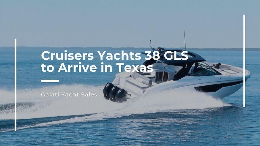 Cruisers Yachts 38 GLS to Arrive in Texas Galati Yachts