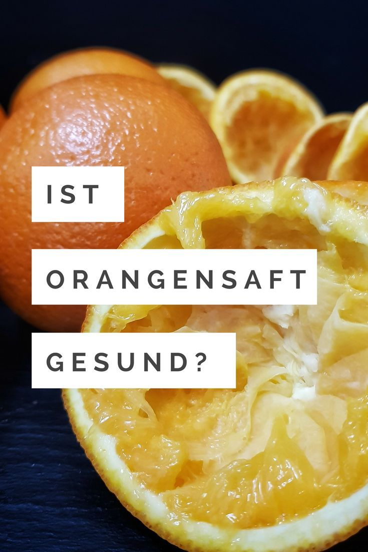 Ist Orangensaft Gesund