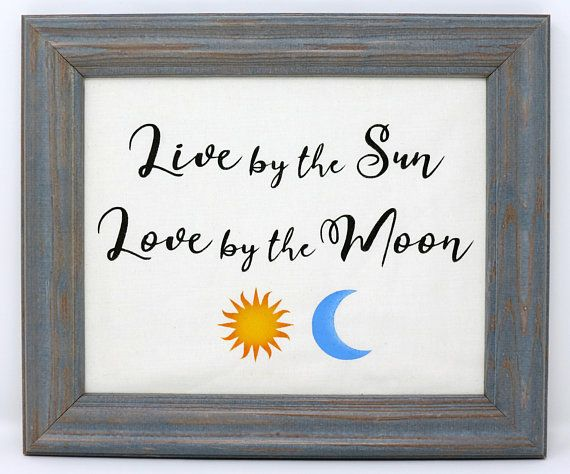Download Live by the Sun, Love by the Moon Sign   Hand painted ...