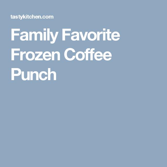 Family Favorite Frozen Coffee Punch
