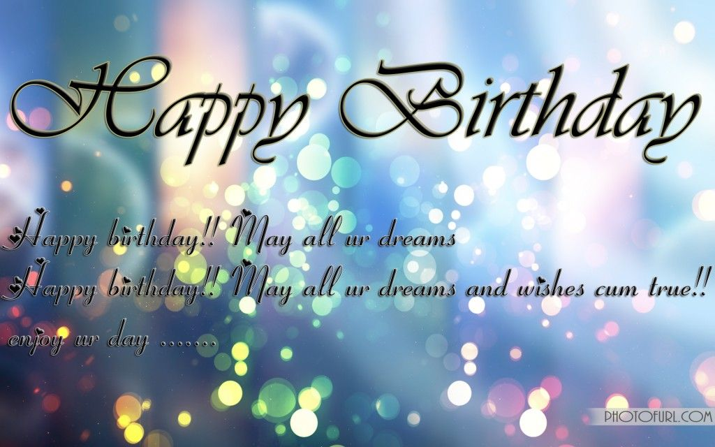 Happy Birthday Wishes Wallpapers Free Wallpapers Birthday Wishes Poems Happy Birthday Quotes For Friends Birthday Wishes Messages