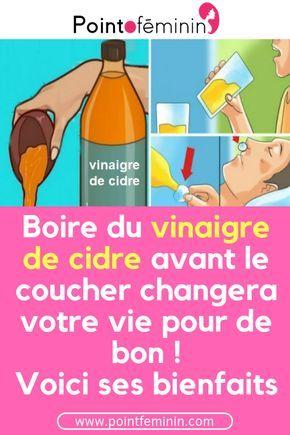 Boire du vinaigre de cidre avant le coucher changera votre