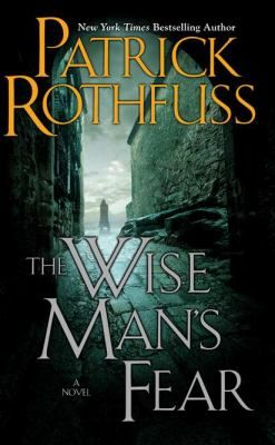 The Wise Man's Fear by Patrick Rothfuss ~ Grace L. @ Library Administration