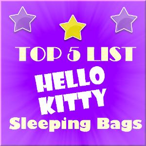 *** Top 5 Hello Kitty Sleeping Bags! *** #hellokitty #sleepingbag #hellokittysleepingbag #girl #kids