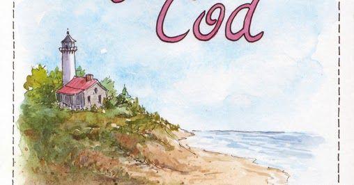 Everyday Artist: Sketchbook Journeys - Cape Cod: Days 1 & 2