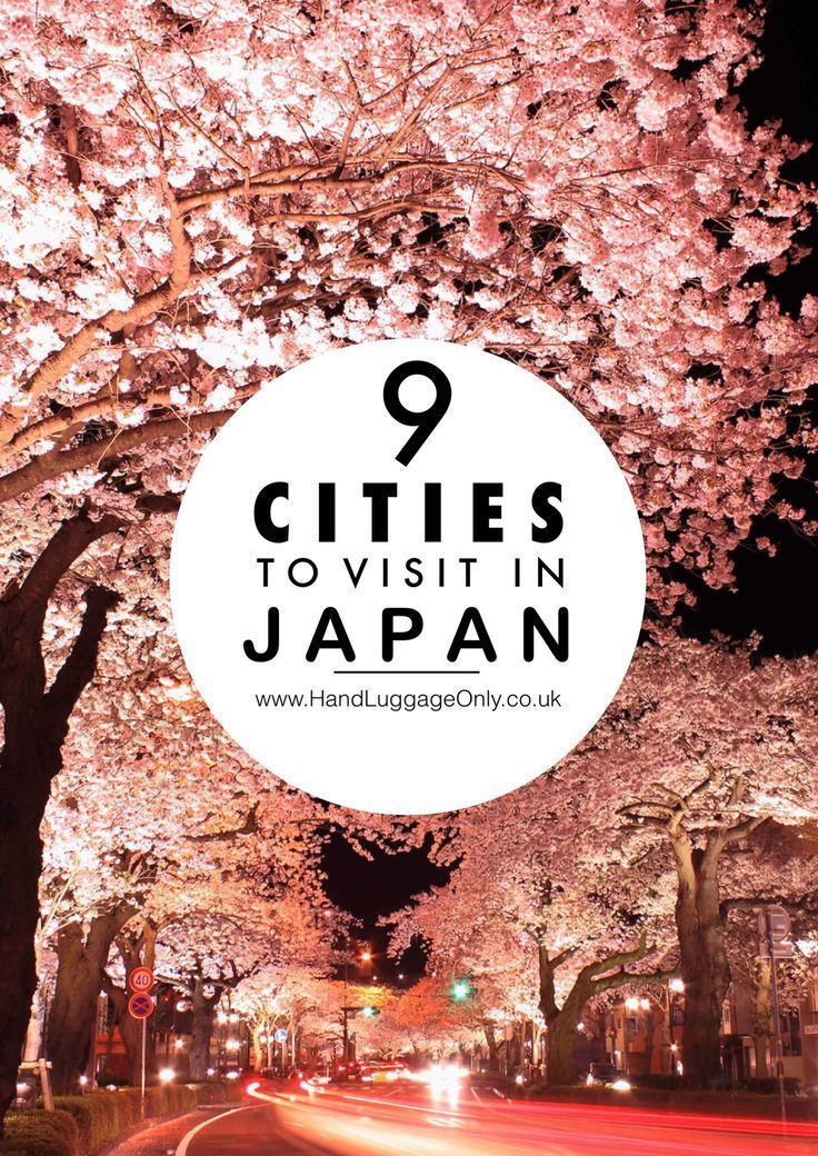 9 cities you have to visit in japan beautiful travel