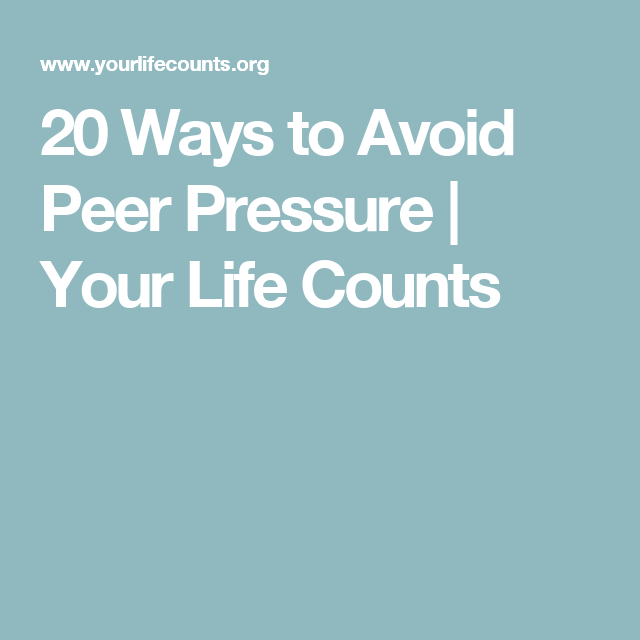 How to prevent peer pressure