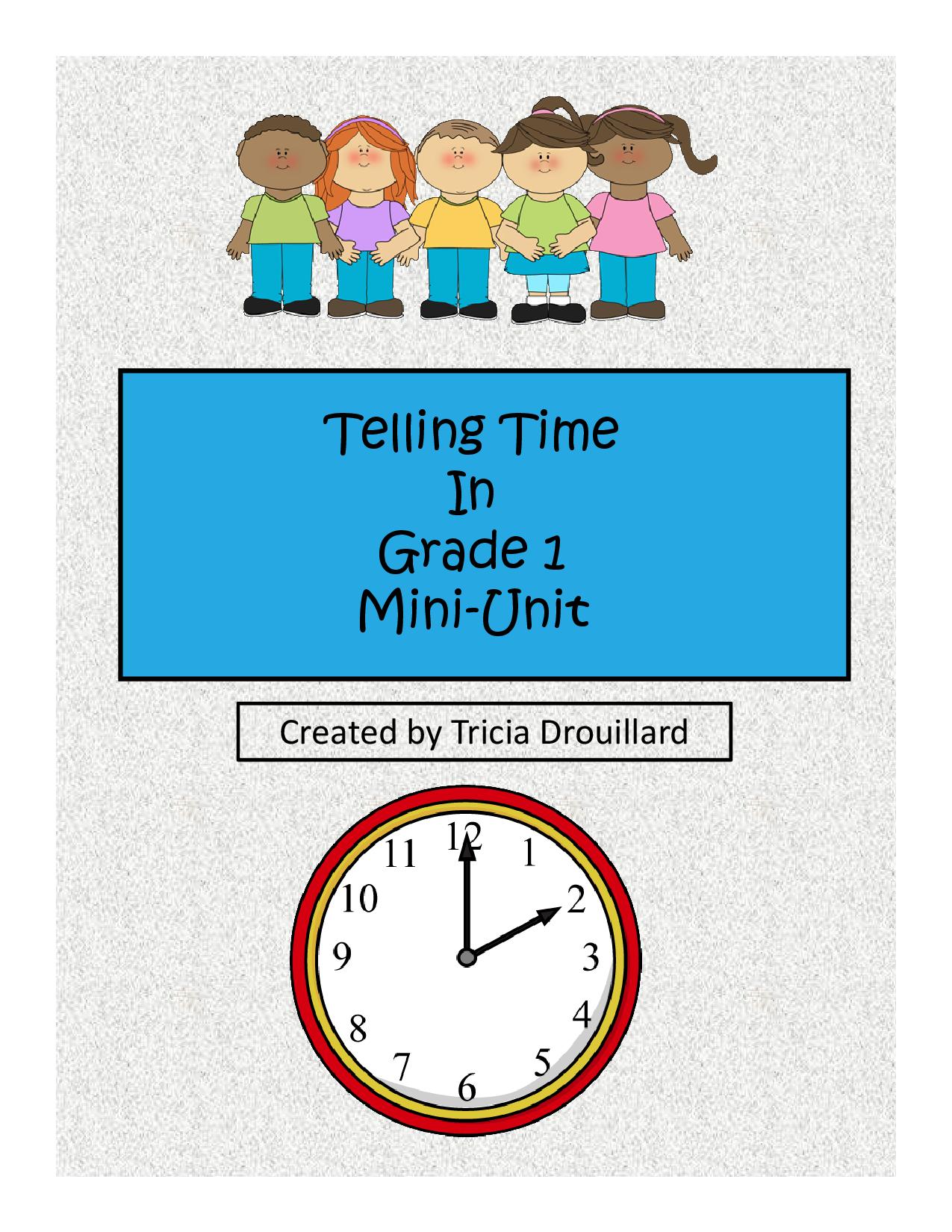 Telling Time In Grade 1 Mini Unit