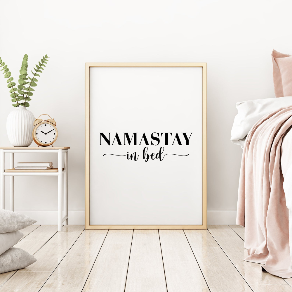 Namastay In Bed Print Namaste Wall Art Master Bedroom Etsy In 2020 Wall Art Quotes Gossip Girl Decor Wall Prints