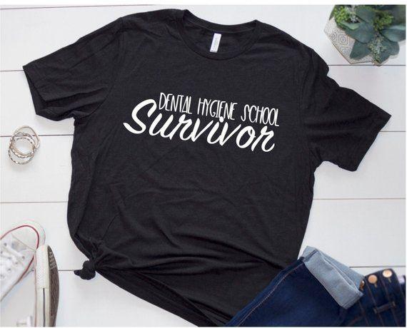 6db8341fa Dental Hygiene School shirt, Dental Hygiene School Survivor, Hygienist T- Shirt, RDH Tee, Graduation