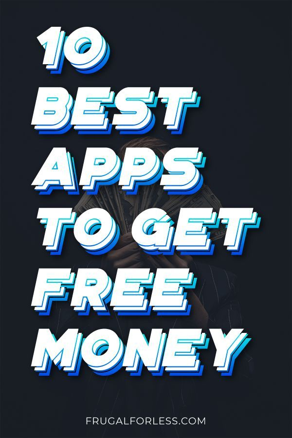 10 Best Easy To Use Apps To Get Free Money [2020 Update
