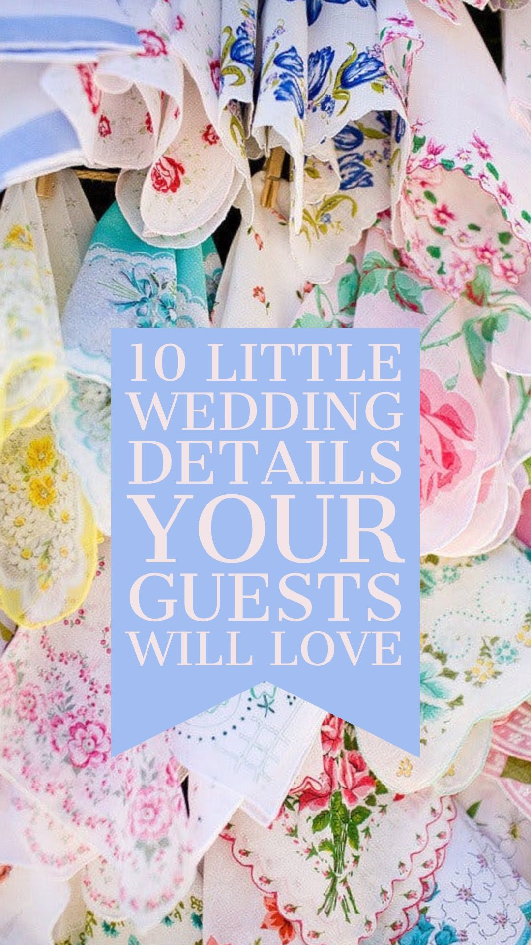 516804104953 10 Little Details Your Wedding Guests Will Love | Everything Wedding ...