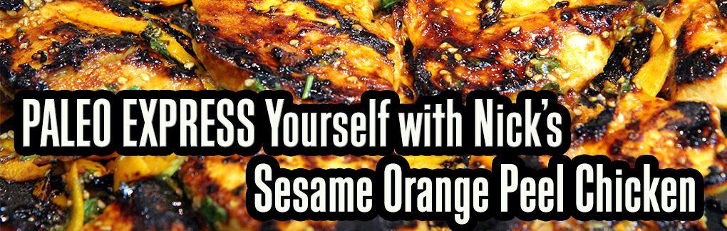 Sesame Orange Peel Chicken - Paleo Nick