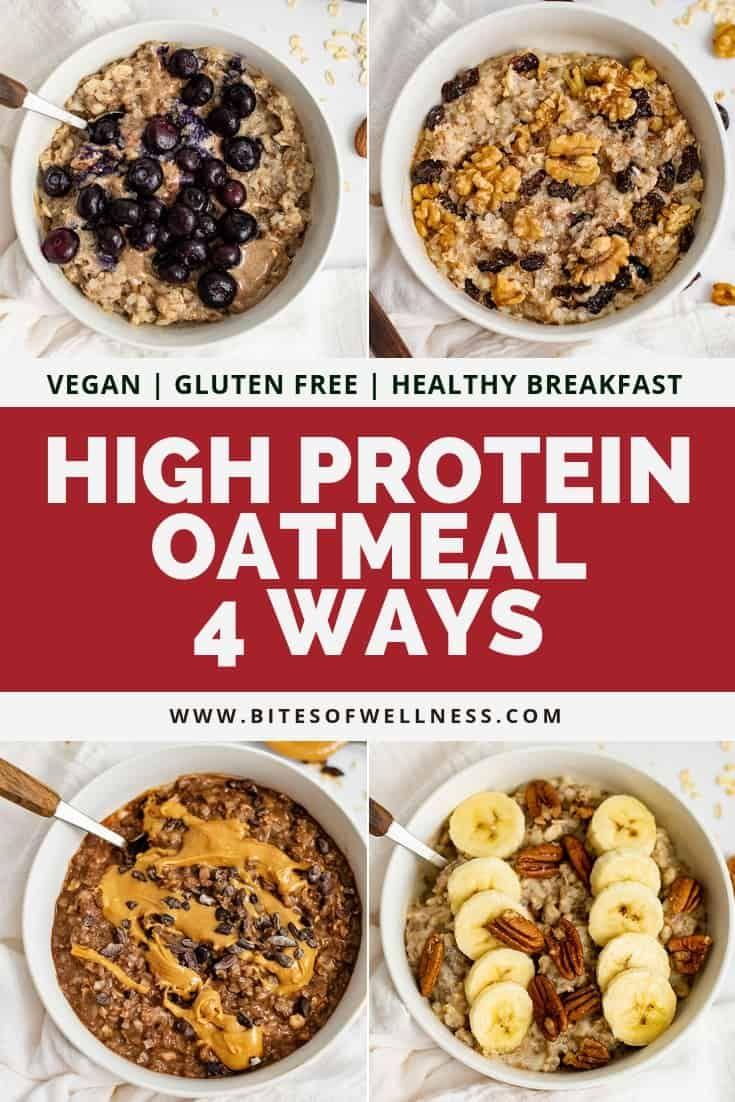 High Protein Oatmeal - 4 Ways (vegan, gluten free)
