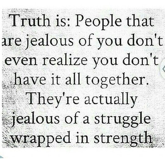 Jealousy gets you nowhere