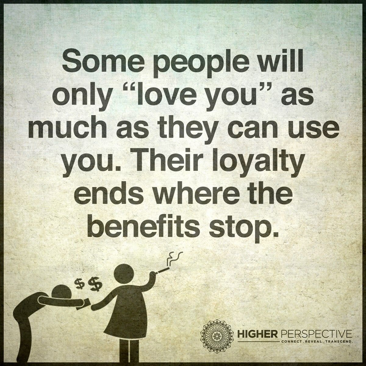 Benefits Stop Using People Quotes Reality Quotes Life Quotes