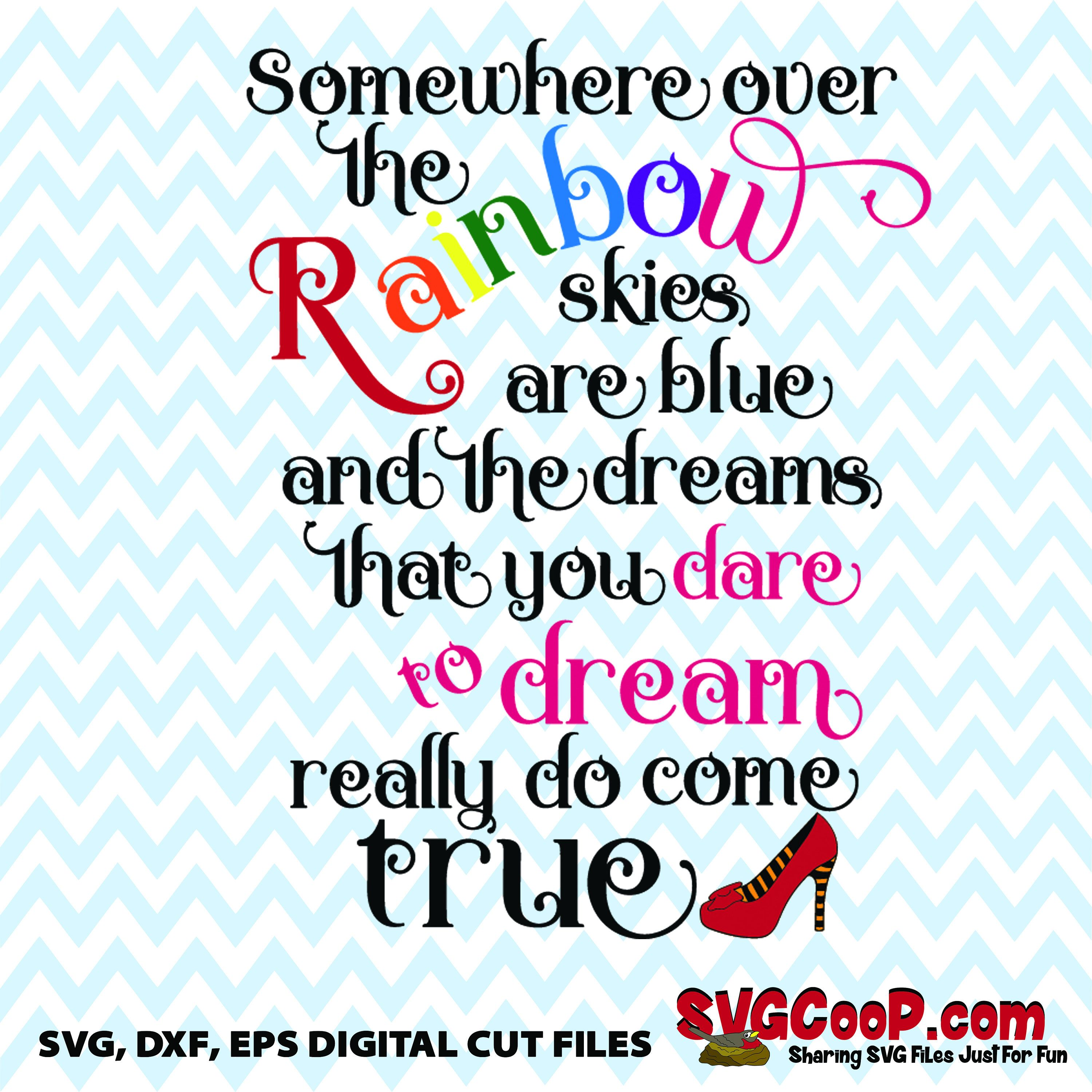 Somewhere Over The Rainbow Quote Svg Dxf Eps