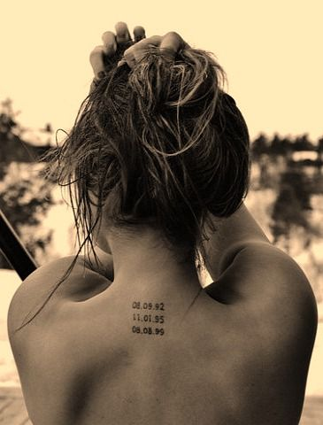 Special Dates Back Of Neck Tattoo Tattoos Date Tattoos