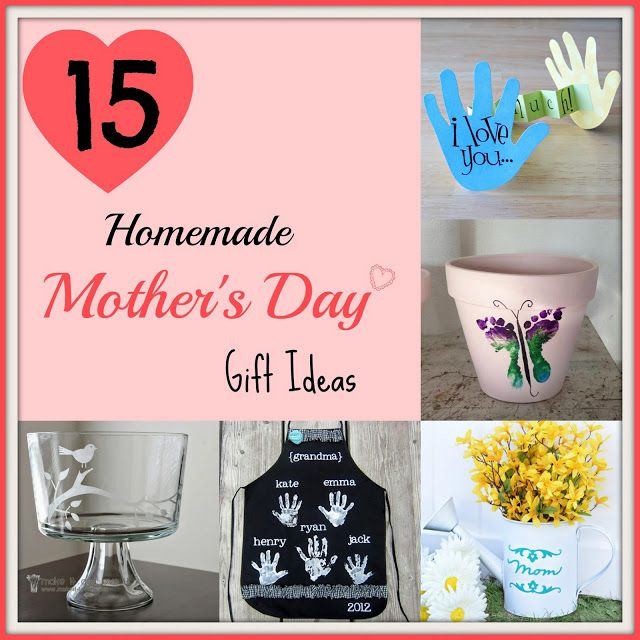 15 Homemade Mother S Day Gift Ideas Mothers Day Ideas