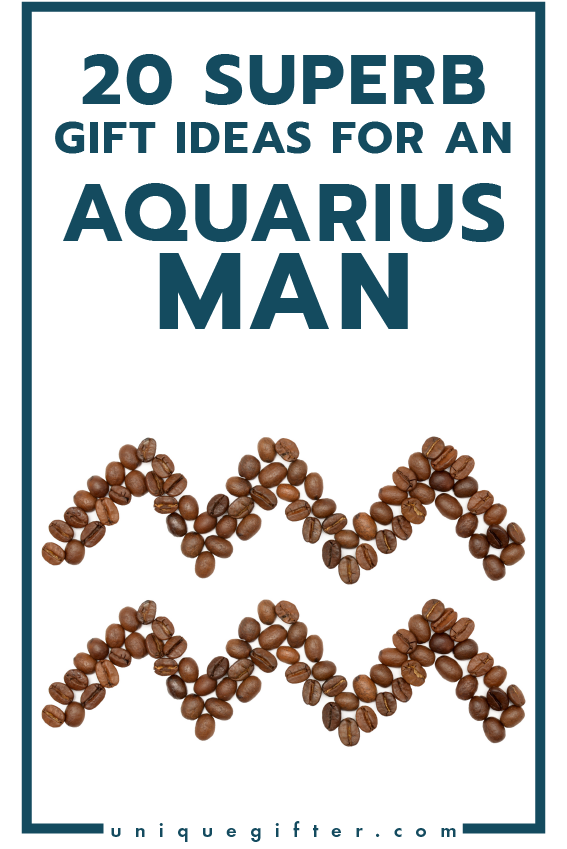 superb gift ideas for an aquarius man mens horoscope gift presents for my boyfriend gift ideas for men gifts for husband birthday christmas - Man Gifts For Christmas