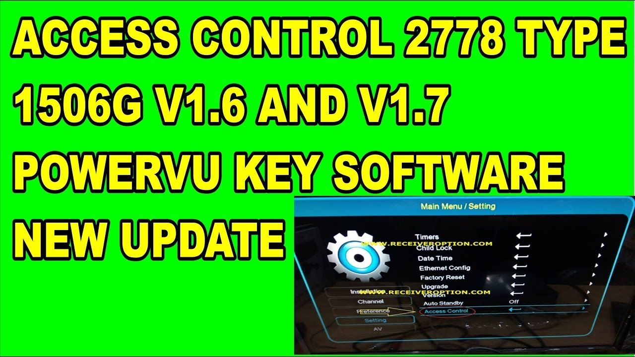 ACCESS CONTROL 2778 TYPE 1506G V1 6 AND V1 7 POWERVU KEY SOFTWARE