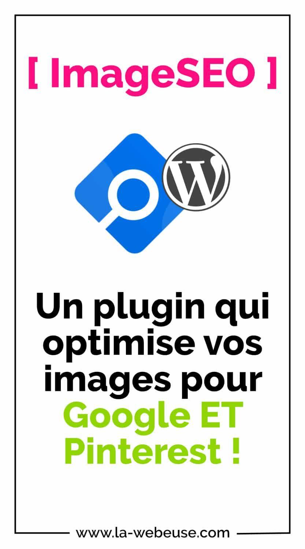 Imageseo Le Plugin Pour Optimiser Son Seo Sur Google Et Pinterest Astuce Pinterest Wordpress Pinterest