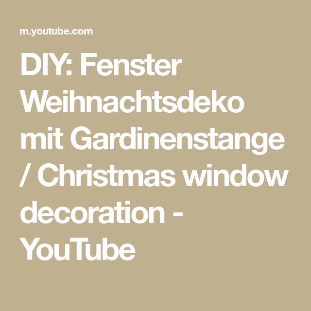 DIY: Fenster Weihnachtsdeko mit Gardinenstange / Christmas window decoration