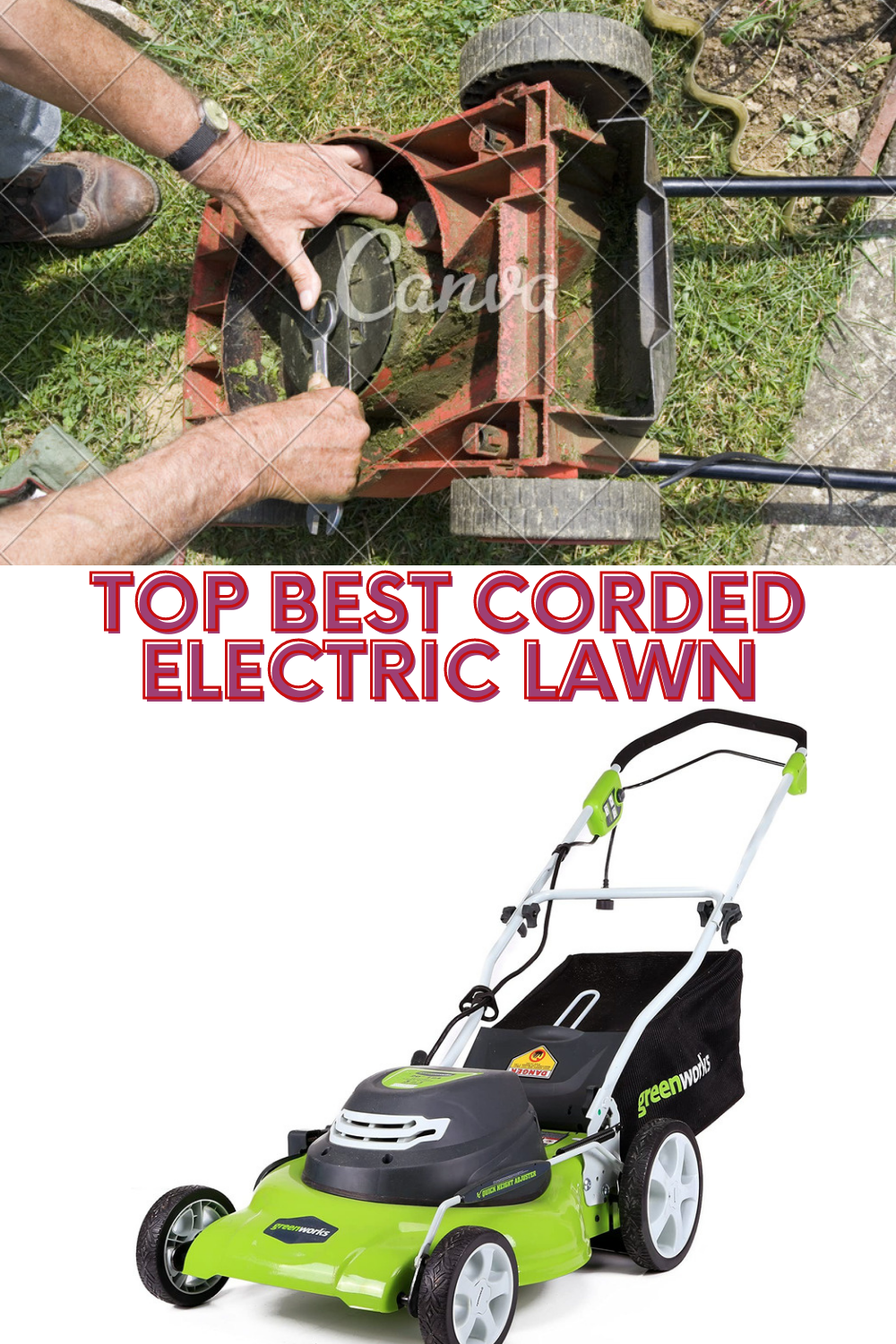 Top Best Corded Electric Lawn Mower Of 2020 Edger Lawn Mower In 2020 Steel Deck Push Lawn Mower Lawn Mower