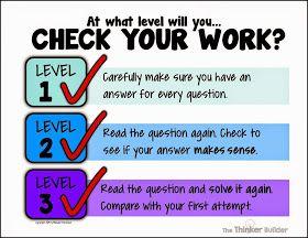 Kontrolliere deine Arbeit! - 3 Stufen (1.: Etwas ausgelassen? 2.: Macht Antwort Sinn? Kann das sein? 3.: Rechne überschlagsmässig nach - selbes Ergebnis?)  How to Teach Your Students How to CHECK THEIR WORK