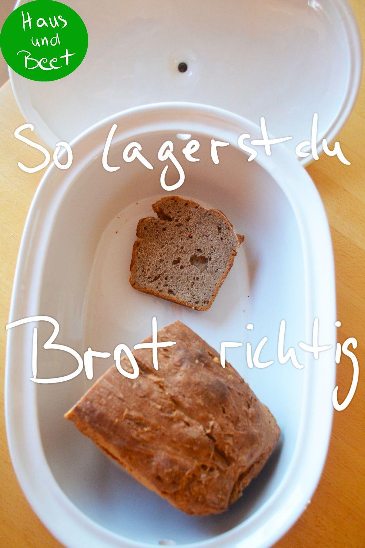 Brot lagern – So hält sich das Brot länger frisch – Haus und Beet