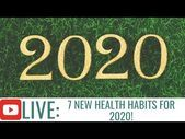 7 Healthy Habits to Start in 2020 Kick of a Healthy Lifestyle in 2020  YouTube