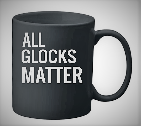 ALL GLOCKS MATTER Black Coffee Mug Mugs, Black coffee