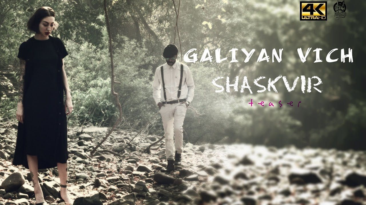 "New Latest Punjabi Love Song 2017 ""GALIYAN VICH Teaser"" | SHASKVIR |Roma..."